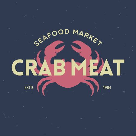 Crab, seafood. Vintage icon crab label, print sticker for Meat Restaurant, butchery meat shop poster with text, typography crab, seafood. Crab silhouette. Poster, banner. Vector illustration.
