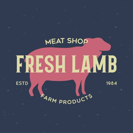 Vintage  for dairy and meat business, butcher shop, market. Template, stamp, badge, label with lamb silhouette. Fresh lamb. Vector illustration.