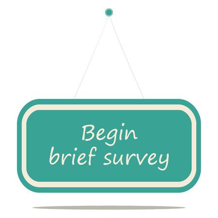incominciare: Iniziare breve sondaggio, segno bordo illustrazione vettoriale.