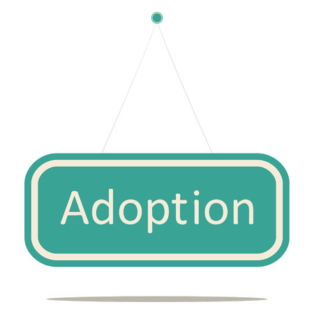 Adoption word sign board.  Vector
