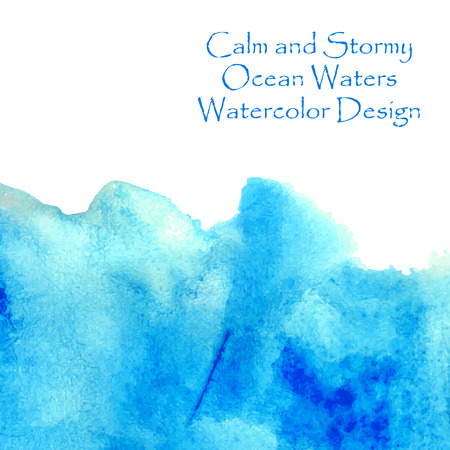waters: Calm and stormy ocean waters blue watercolor design for banner. Vector illustration.