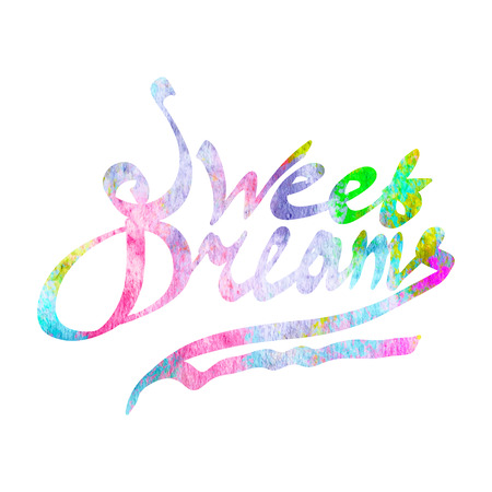 sweet dreams: Sweet dreams watercolor hand written lettering for kids. Vector illustration. Illustration