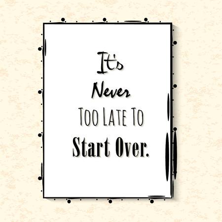 start over. Inspiring quote