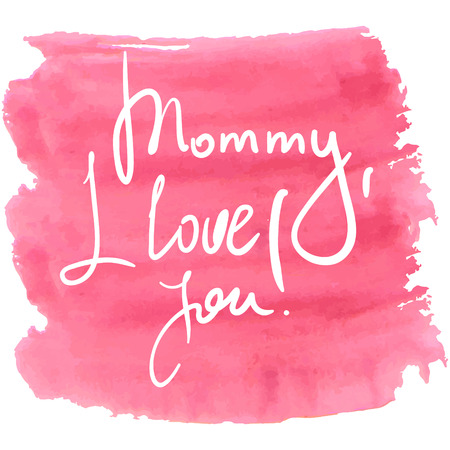 mother s: Lettering for Mother s Day, watercolor vector illustration. Illustration