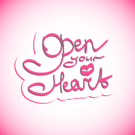Open your heart lettering. Illustration made in vector.
