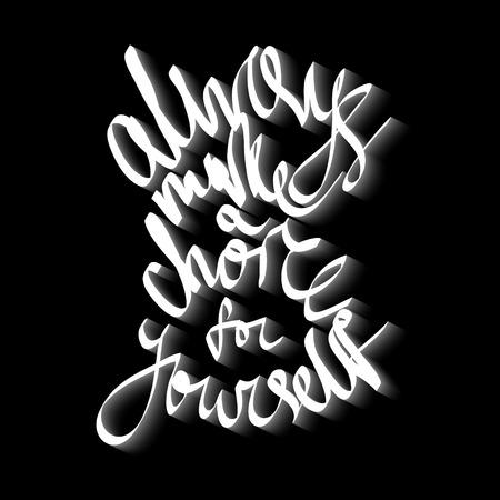 phrase: Choose yourself, hand written phrase, vector lettering design. Illustration
