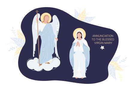 Annunciation to the Blessed Virgin Mary. Virgin Mary in a blue maforia prays meekly And the Archangel Gabriel with a lily. Vector. for Christian and Catholic communities, postcard religious holiday