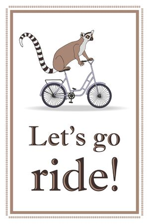 Lets go ride! - card. eps10 vector stock illustration. hand drawing.