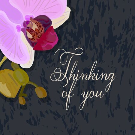 Thinking of you - card. Branch with flowers and buds Orchids.