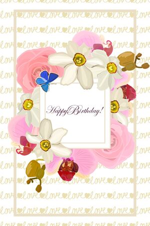 Happy birthday Greeting card with a frame of flowers roses, orchids, daffodils.