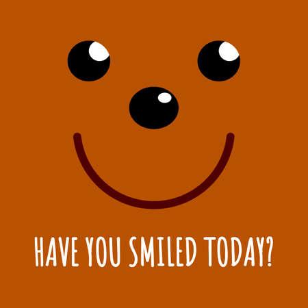 Have you smiled today? Vector stock illustration eps10. Vektorové ilustrace