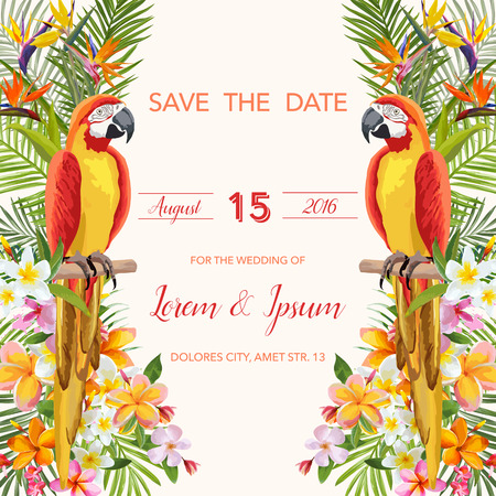 tropical: Save the Date. Wedding Card. Tropical Flowers. Parrot Bird. Tropical Card. Tropical Vector. Floral Background.
