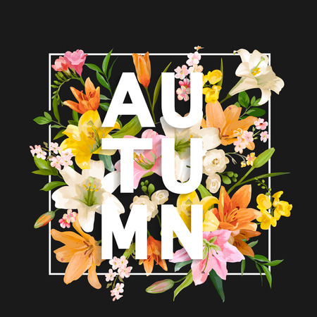 autumn fashion: Autumn Lily Flowers Background. Autumn Floral Design in Vector. T-shirt Fashion Graphic.