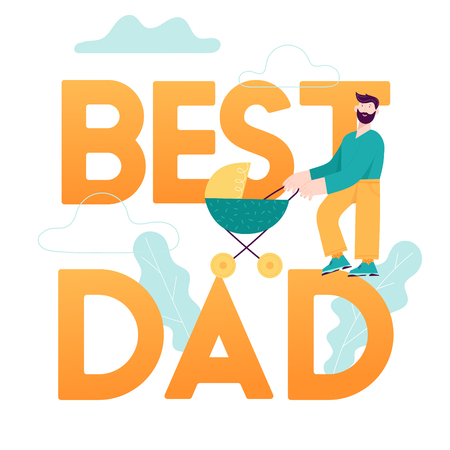 Best Dad Concept Card. Happy Father Day Illustration with Smiling Daddy Character and Child in Baby stroller.