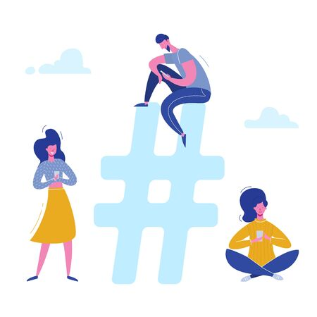 Vector concept Hashtag people characters chatting with phones on social media, networking. Illustration design for web banner, marketing material, business presentation, online advertising