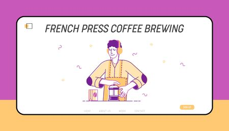 Bartender or Hipster Make Brewing French Press Coffee Website Landing Page. Coffee Shop Advertising, Hot Drinks Cooking Method, Cafe Menu Web Page Banner. Cartoon Flat Vector Illustration, Line Art
