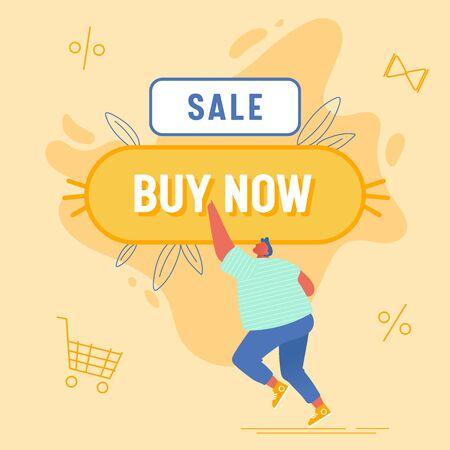 Man Customer Pushing Huge Button with Buy Now Inscription. Sale and Discount Offer in Store, Promotion, Online Purchase E-Commerce Business. Male Character Buying, Cartoon Flat Vector Illustration Ilustracja