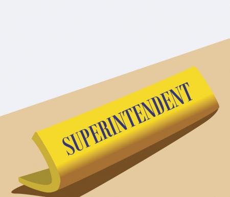 superintendent: Nombre bordo de superintendente en un escritorio