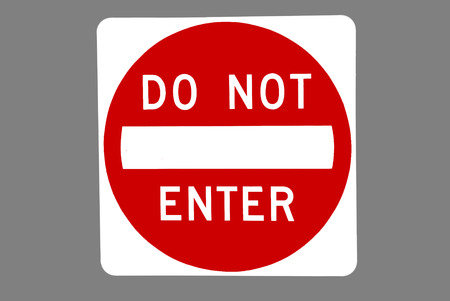 do not enter: Traffic control sign reads DO NOT ENTER
