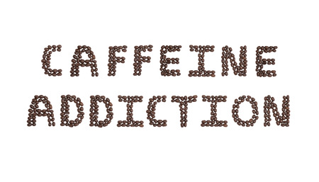 cns: The word Caffeine Addiction written with Coffee Beans