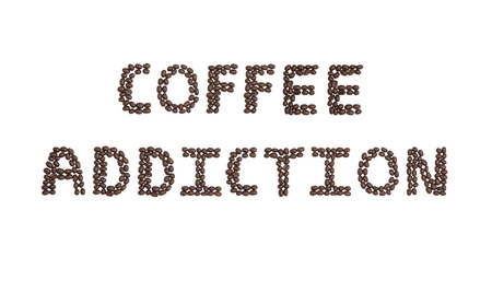 addictive drinking: The word Coffee Addiction written with Coffee Beans