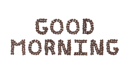 cns: The words Good Morning written with Coffee Beans