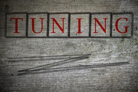 tuning: tuning writen on a wall