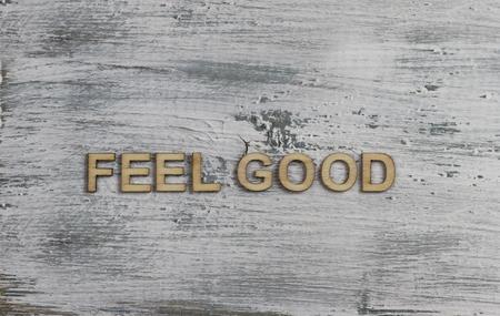 good: Feel good Stock Photo