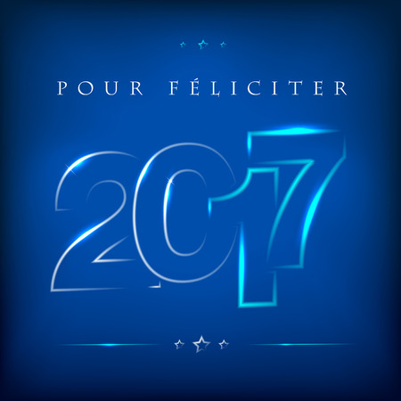 feliciter: Glowing lettering 2017 on blue background. Greeting card for New Year 2017. Happy New Year 2017. Vector illustration. Illustration