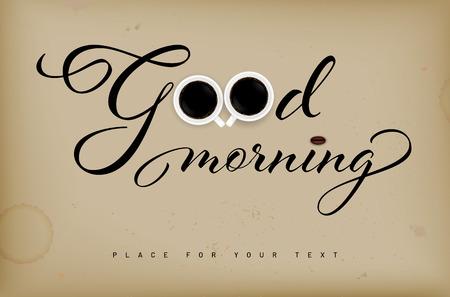 Inscriptie Goedemorgen op retro grungy achtergrond, kopjes koffie en kopieer ruimte voor uw tekst - vectorillustratie