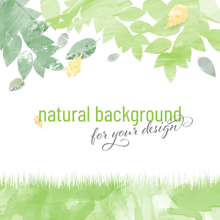 Abstract watercolor natural background with leaves, grass and place for your text. Vector illustration.