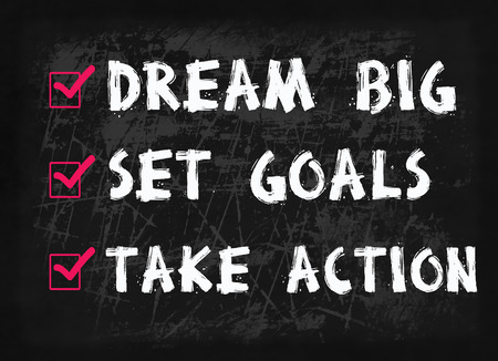 set goal: Dream big, set goal, take action word on blackboard Stock Photo