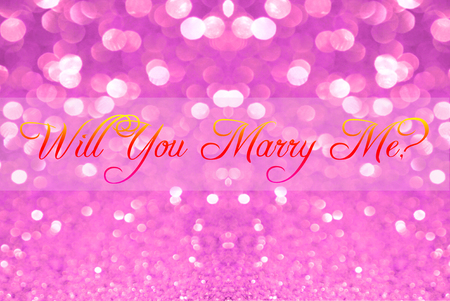 will you marry me: will you marry me on pink silver glitter bokeh abstract background