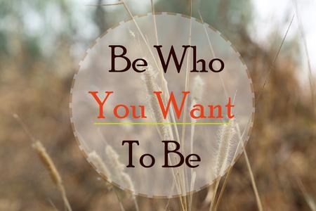 Bądź kim chcesz być słowo