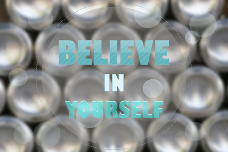 yourself: Believe in yourself - Inspiration quote Stock Photo