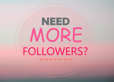 followers: Need more followers word on pink background