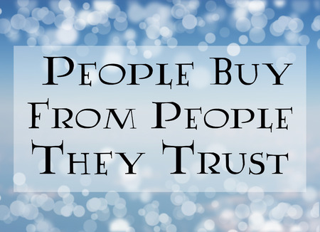 trust people: people buy from people they trust word on blue abstract background