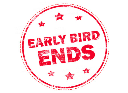 early: Red grunge rubber stamp with text - Early bird ends