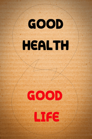 the good life: Good health, Good life on orange cardboard background Stock Photo