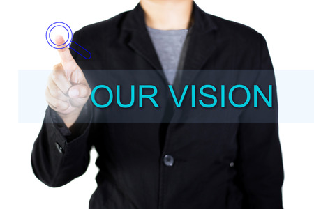 our: OUR VISION touchscreen is operated by businessman.