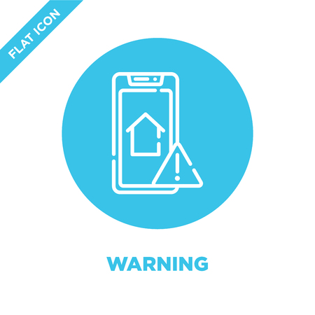 warning icon vector from smart home collection. Thin line warning outline icon vector  illustration. Linear symbol for use on web and mobile apps, logo, print media.