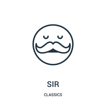 sir icon vector from classics collection. Thin line sir outline icon vector illustration. Linear symbol for use on web and mobile apps, logo, print media.