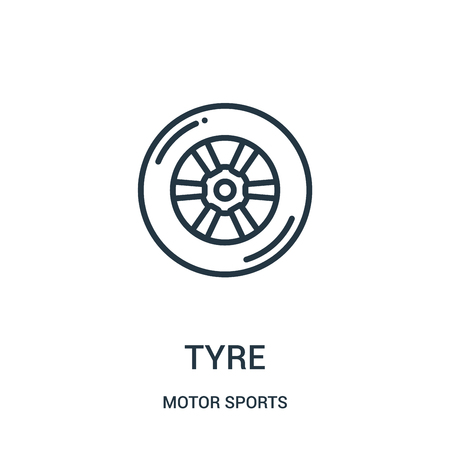 tyre icon vector from motor sports collection. Thin line tyre outline icon vector illustration. Linear symbol for use on web and mobile apps, logo, print media.