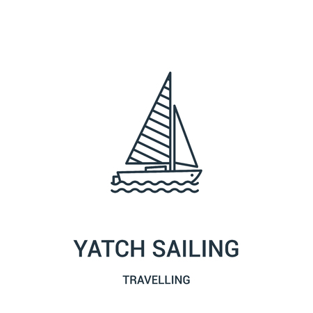 yatch sailing icon vector from travelling collection. Thin line yatch sailing outline icon vector illustration. Linear symbol for use on web and mobile apps, logo, print media. Vettoriali