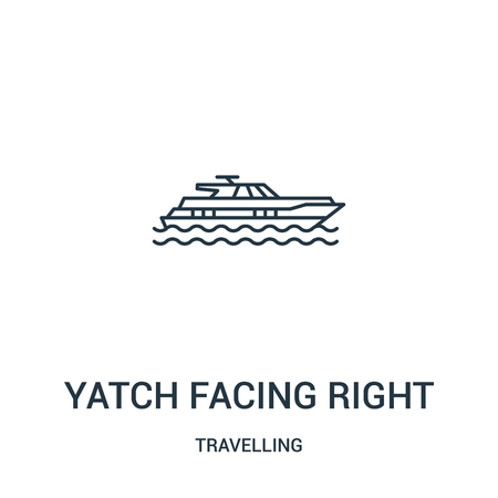 yatch facing right icon vector from travelling collection. Thin line yatch facing right outline icon vector illustration. Linear symbol for use on web and mobile apps, logo, print media.