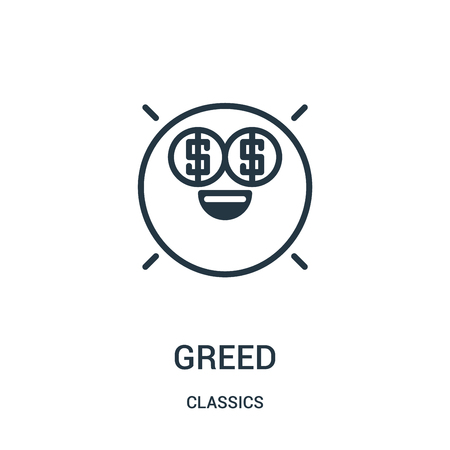 greed icon vector from classics collection. Thin line greed outline icon vector illustration. Linear symbol for use on web and mobile apps, logo, print media.