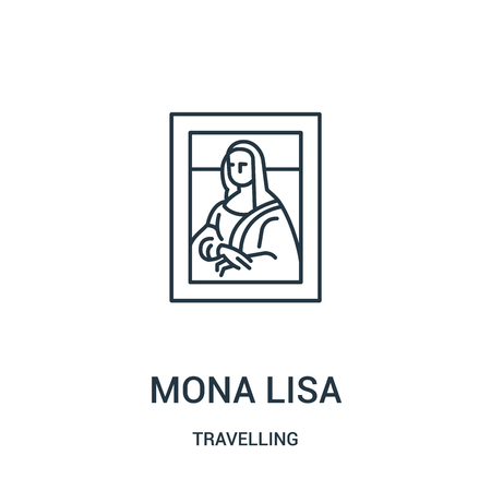 mona lisa icon vector from travelling collection. Thin line mona lisa outline icon vector illustration. Linear symbol for use on web and mobile apps, logo, print media.
