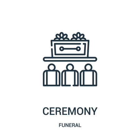 ceremony icon vector from funeral collection. Thin line ceremony outline icon vector illustration. Linear symbol for use on web and mobile apps, logo, print media. 向量圖像