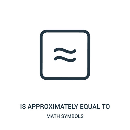 is approximately equal to icon vector from math symbols collection. Thin line is approximately equal to outline icon vector illustration. Linear symbol for use on web and mobile apps, logo, print Ilustração