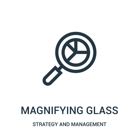 magnifying glass icon vector from strategy and management collection. Thin line magnifying glass outline icon vector illustration. Linear symbol for use on web and mobile apps, logo, print media.